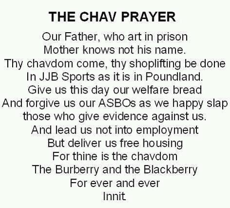 The Chavs prayer